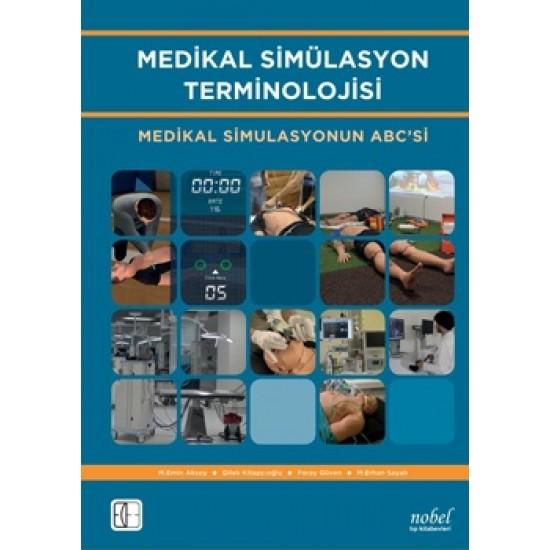 Medikal Simülasyon Terminolojisi: Medikal Simulasyonun ABC'si