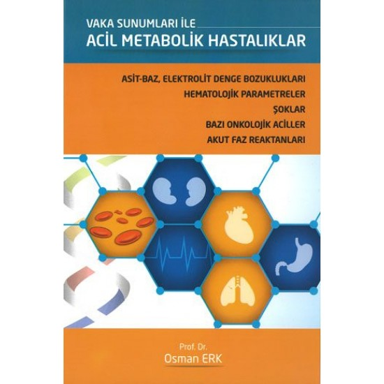 Vaka Sunumları İle Acil Metabolik Hastalıklar