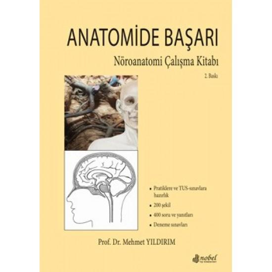 Anatomide Başarı: Nöroanatomi Çalışma Kitabı