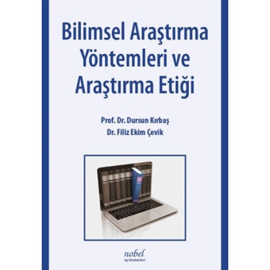 Bilimsel Araştırma Yöntemleri ve Araştırma Etiği