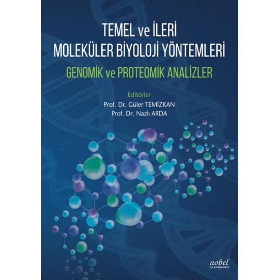 Temel ve İleri Moleküler Biyoloji Yöntemleri Genomik ve Proteomik Analizler