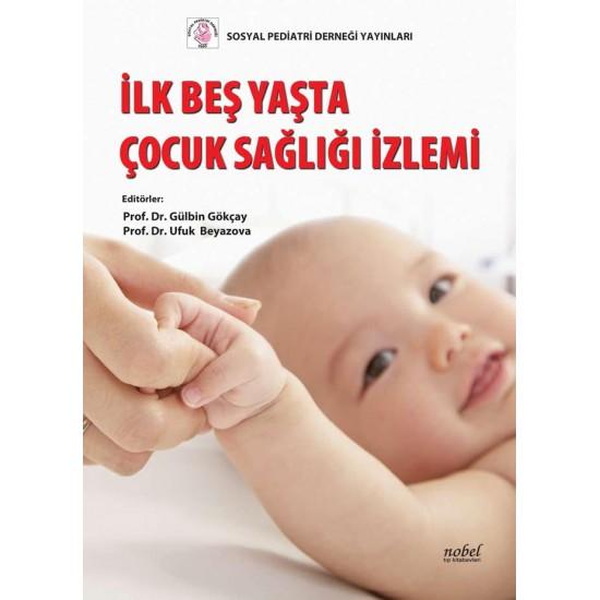İlk Beş Yaşta Çocuk Sağlığı İzlemi
