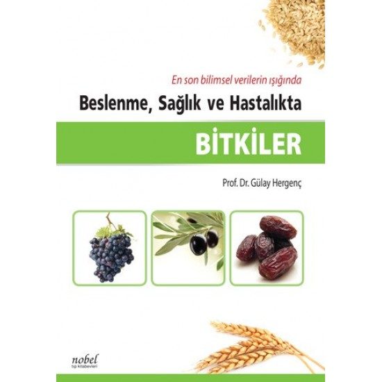 Bitkiler: Beslenme, Sağlık ve Hastalıkta