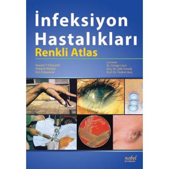 İnfeksiyon Hastalıkları: Renkli Atlas