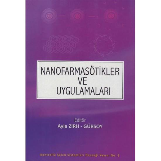 Nanofarmasötikler ve Uygulamaları