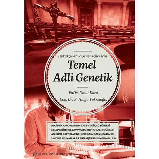 Hukukçular ve Genetikçiler İçin Temel Adli Genetik