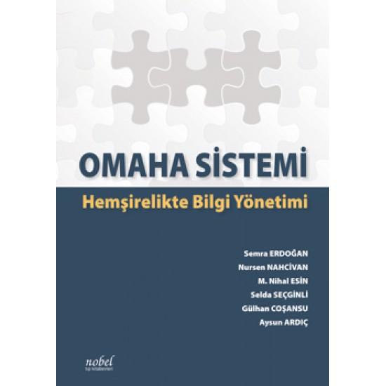 Omaha Sistemi Hemşirelikte Bilgi Yönetimi