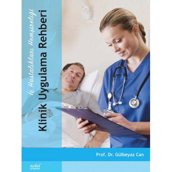 İç Hastalıkları Hemşireliği Klinik Uygulama Rehberi