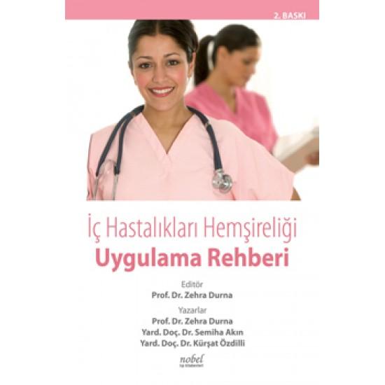 İç Hastalıkları Hemşireliği Uygulama Rehberi
