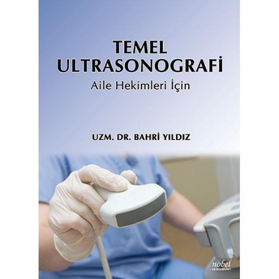 Temel Ultrasonografi: Aile Hekimleri İçin