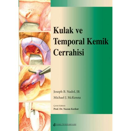 Kulak ve Temporal Kemik Cerrahisi