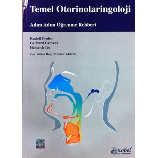 Temel Otorinolaringoloji: Adım Adım Öğrenme Rehberi