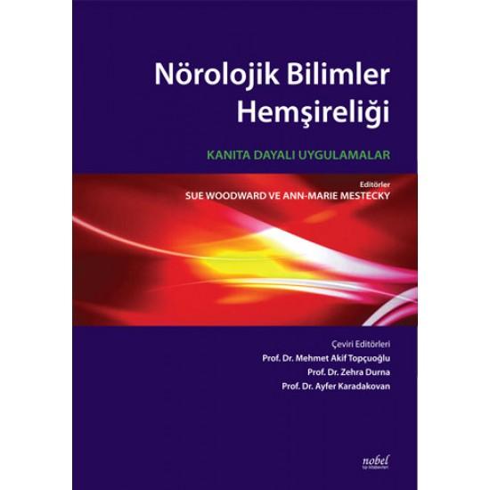 Nörolojik Bilimler Hemşireliği: Kanıta Dayalı Uygulamalar
