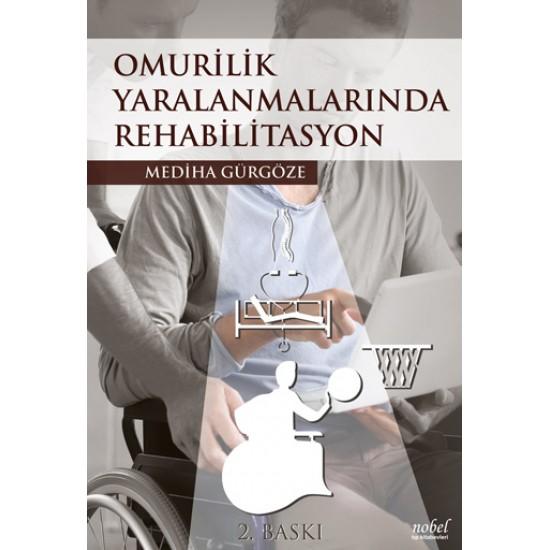 Omurilik Yaralanmalarında Rehabilitasyon