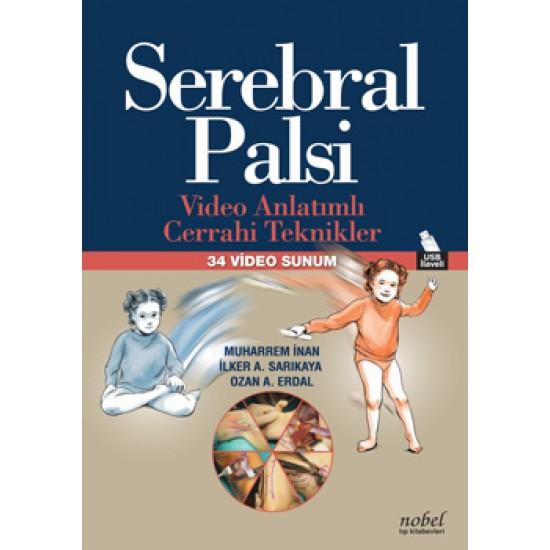 Serebral Palsi: Video Anlatımlı Cerrahi Teknikler - 34 Video Sunum