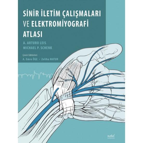 Sinir İletim Çalışmaları ve Elektromiyografi Atlası