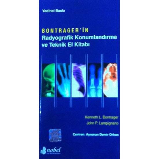 Bontragerin Radyografik Konumlandırma ve Teknik El Kitabı
