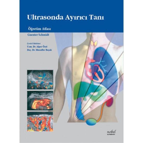 Ultrasonda Ayırıcı Tanı: Öğretim Atlası